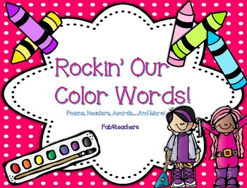 Color Words ~ Rockin' Our Color Words...Poems, Readers, Aw