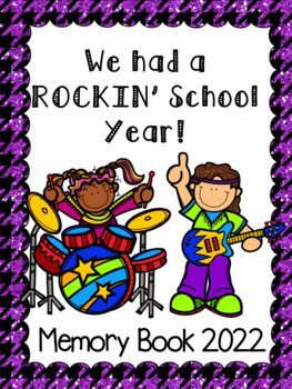 "End of the Year Memory Book... ""Rockin' School Year"""