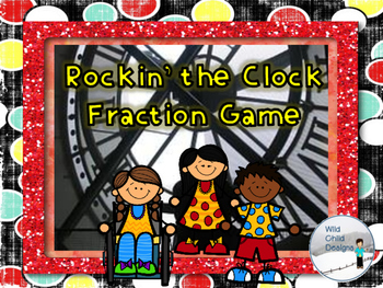 Rockin' The Clock Fraction and Time Game