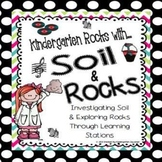 Rocks and Soil Science Unit:  Rockin' it in Kindergarten!