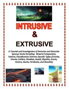 Rocks:  INTRUSIVE and EXTRUSIVE Igneous Rocks (Part of Lar