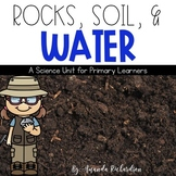 Rocks, Soil, and Water