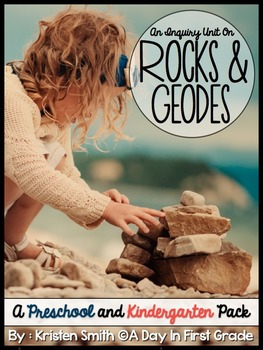 Rocks and Geodes- A Preschool and Kindergarten Unit