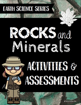 Rocks and Minerals Assessments and Activities - Earth Scie