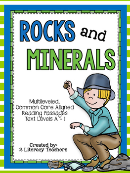 Rocks and Minerals: CCSS Aligned Leveled Reading Passages