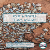 Rocks and Minerals I Have Who Has