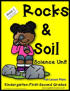 Rocks and Soil Unit with Lesson Plans kindergarten First S