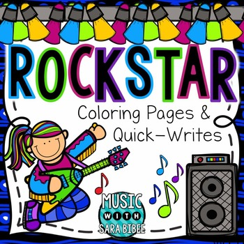 Rockstar Coloring and Quick-Writes- For Music or General C