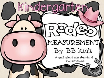 Rodeo Measurement {A non standard measurement activity and