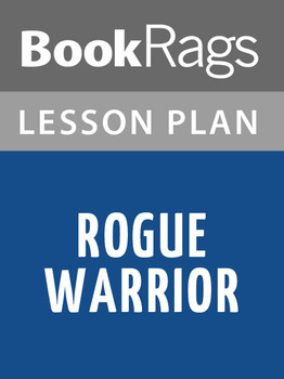 Rogue Warrior Lesson Plans
