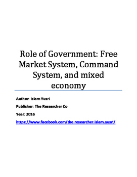 Role of Government: Free Market System, Command System, an