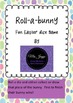 Roll - A - Bunny Easter Dice Game