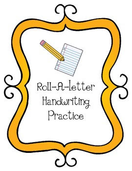 Roll-A-Letter Handwriting Practice