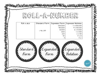 Roll - A - Number (Standard Form, Expanded Form, Expanded