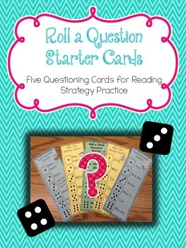 Roll A Question Starter Cards for Questioning Strategy Practice