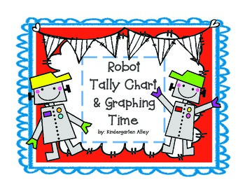 Roll A Robot: Tally Chart & Graphing Center