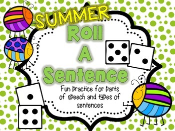 Roll A Sentence: Writing Sentences Practice Activity - Sum