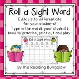 Roll A Sight Word EDITABLE!!!  {Freebie}