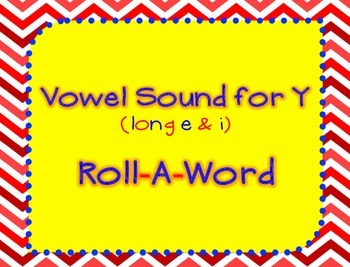Roll-A-Word: Vowel Sound for Y (3.1 Reading Street Spelling)
