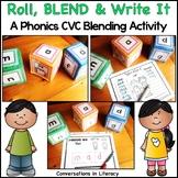 Roll, Blend & Write It:  A CVC Blending Center