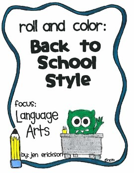Roll & Color BACK TO SCHOOL STYLE: Language Arts
