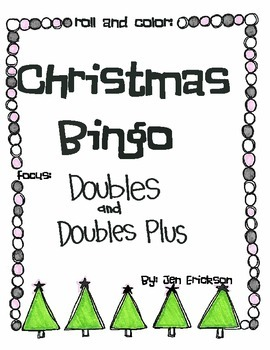 Roll & Color Christmas Bingo:  Doubles and Doubles Plus