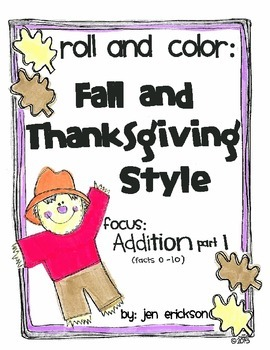 Roll & Color FALL AND THANKSGIVING STYLE:  Addition (part 1)