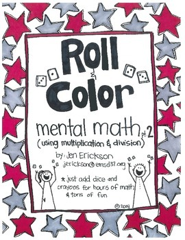 Roll & Color:  Mental Math part 2 (for multiplication and