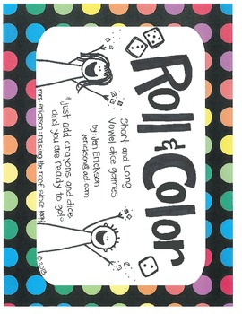 Roll & Color:  Short and Long Vowel Dice Games