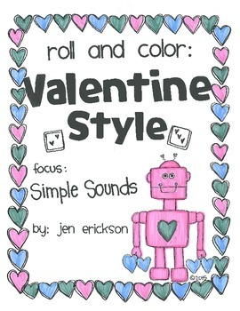 Roll & Color VALENTINE STYLE:  Simple Sounds