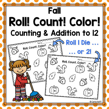 FALL Roll! Count! Color!  Printables for Counting & Adding