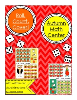 Roll, Count, Cover! (1-6)  Autumn Math Center - 2 Players