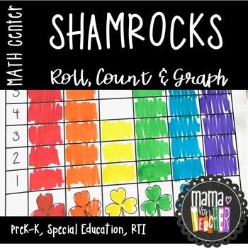 Math Center: Roll, Count & Graph St. Patrick's Day/Shamroc