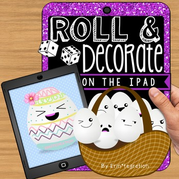 Roll & Decorate an Easter Egg: iPad integration with dice game