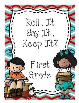 Roll It, Say It, Keep It!  (First Grade Sight Words)