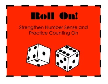 Roll On (Number Sense and Counting On)