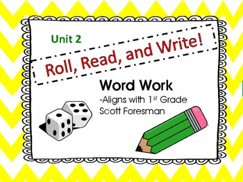 Roll, Read, and Write! Scott Foresman Unit 2--Long /a/