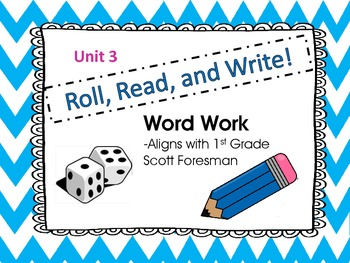 Roll, Read, and Write Scott Foresman Unit 3 Week 4 Adding -ed