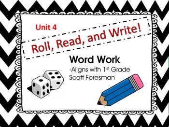 Roll, Read, and Write Scott Foresman Unit 4 Week 1 Long a