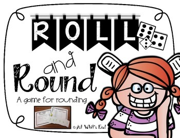 Roll & Round {A Rounding Game} Rounding up to the hundred