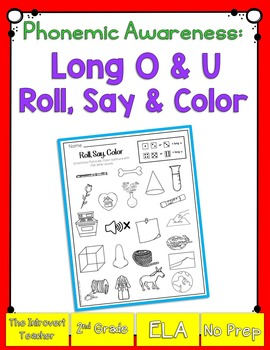 Roll, Say & Color {long O & U phonemic awareness printable}