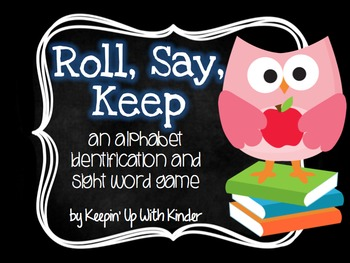 Roll, Say, Keep -  ABC and Sight Word Game