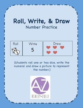 Roll, Write, & Draw Number Practice