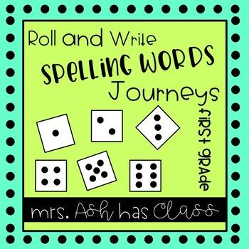 Roll & Write - First Grade - Journeys - Spelling Words