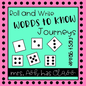 Roll & Write - First Grade - Journeys - Words to Know