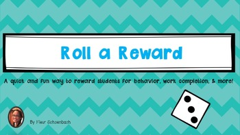 Roll a Reward- Fun Incentive using the roll of a dice!
