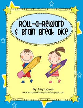 Roll-a-Reward and Brain Break Dice