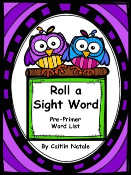 Roll a Sight Word (Pre-Primer Words)