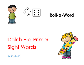 Roll  a Word Dolch Pre Primer Sight Word Center
