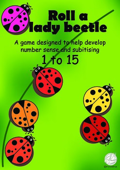 Maths Centre Game:Roll a lady beetle- Addition to 15 (Kind